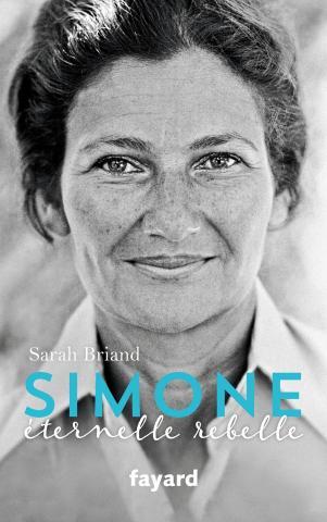 Simone l'éternelle rebelle - Sarah Briand