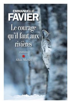 Le courage qu'il faut aux rivières EF