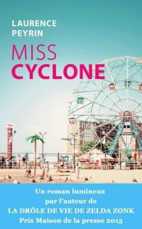 Miss Cyclone Laurence Peyrin