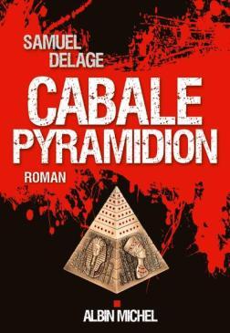 Cabale Pyramidion Samuel Delage