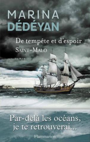 De tempête et d'espoir -Saint-Malo Marina Dedeyan
