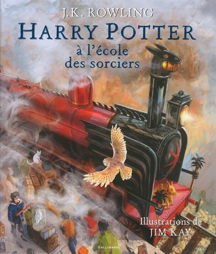 Harry Potter à l'école des sorciers version illustrée JK ROWLING J KAY