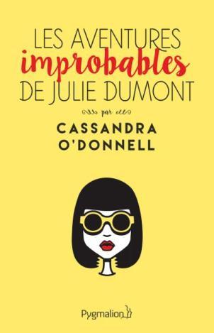 Les Aventures improbables de Juie Dumont C O DONNELL