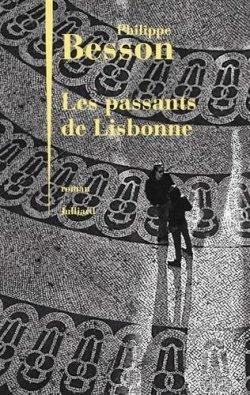 Les passants de Lisbonne Philippe Besson.jpg