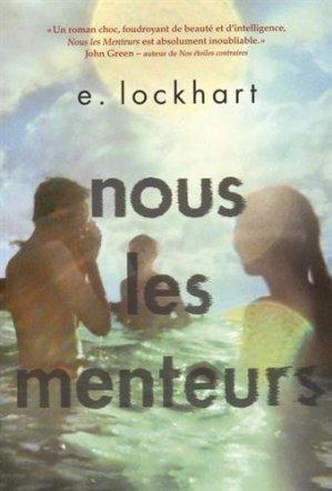 Nous les menteurs E. LOCKART