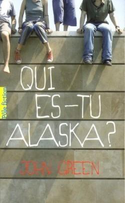 Qui es tu Alaska John Green