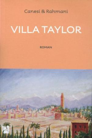 Villa Taylor Canesi et Rahmani