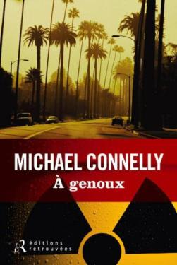 A genoux Michael Connelly