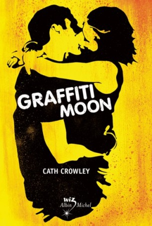 Graffiti moon C Crowley
