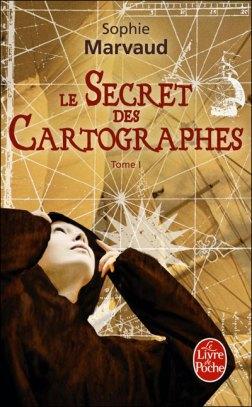 Le Secret des Cartographes - Sophie Marvaud