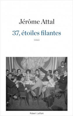 37 étoiles filantes Jérôme Attal