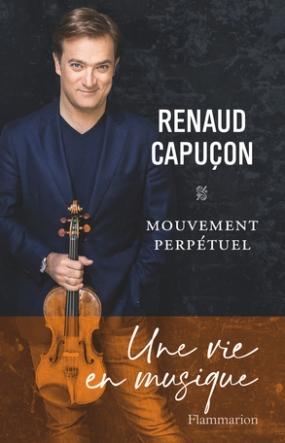 mouvement perpétuel Renaud capuçon